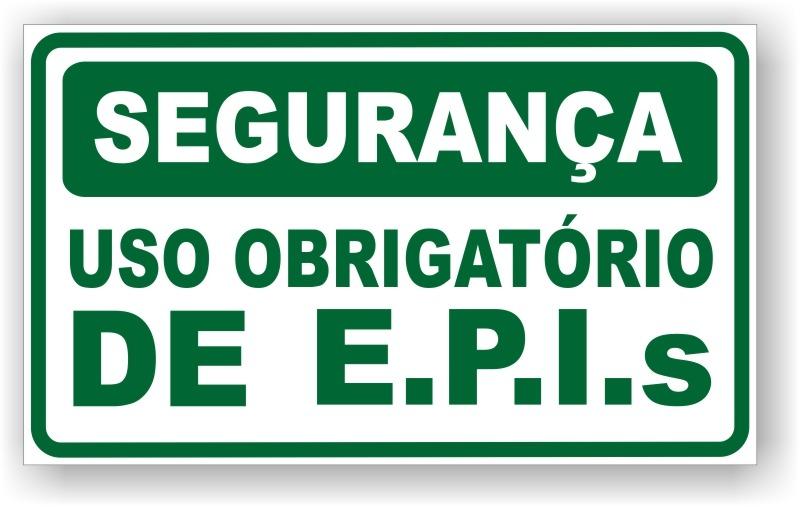 2f62a5bc1c875 Placas Para Sinalização – Americana EPI – Sua Segurança é Nossa ...